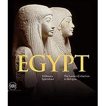 Egypt: Millenary Splendour The Leiden Collection in Bologna