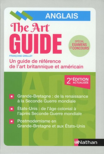 The Art Guide - Anglais par Françoise Grellet
