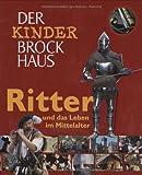 Der Kinder Brockhaus Ritter und das Leben im Mittelalter