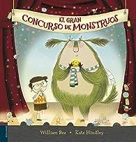 El gran concurso de monstruos par William Bee