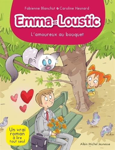 L' AMOUREUX AU BOUQUET T 3: Emma et Loustic - tome 3