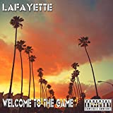 Welcome to the Game [Explicit]
