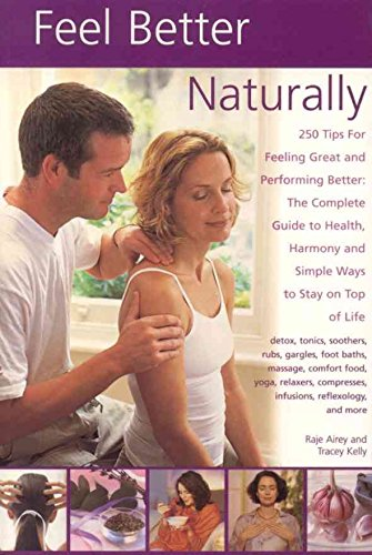 [(Feel Better Naturally)] [By (author) Raje Airey] published on (August, 2005)