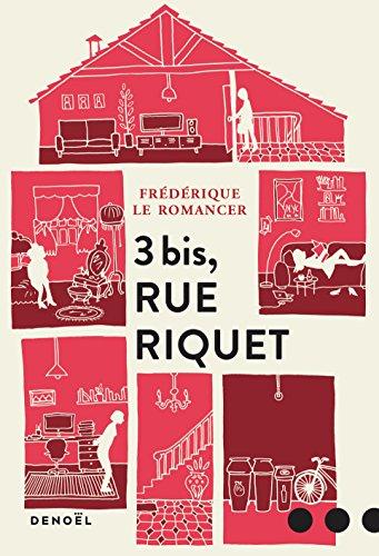 3, bis rue Riquet