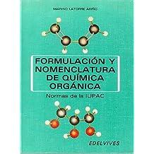 FORMULACION Y NOMENCLATURA DE QUIMICA ORGÀNICA