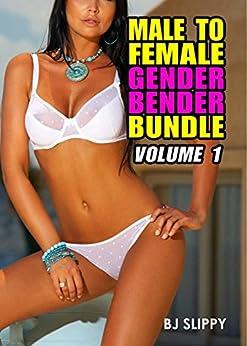 Male to Female Gender Bender Bundle: Volume 1 (English Edition) par [Slippy, BJ]