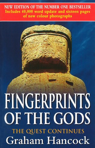 Fingerprints Of The Gods: The Quest Continues (New Updated Edition) (English Edition)