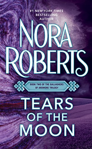 Tears of the Moon (The Gallaghers of Ardmore Trilogy (Irish Trilogy) Book 2) (English Edition)