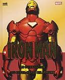 Iron Man - Le guide ultime du super-héros en armure