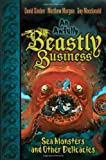 Sea Monsters and Other Delicacies (Awfully Beastly Business (Hardcover))