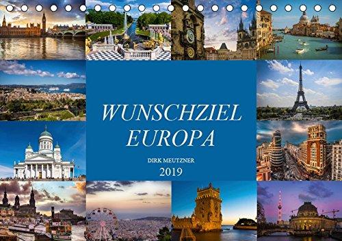 Wunschziel Europa (Tischkalender 2019 DIN A5 quer): Eine fotografische Entdeckungsreise durch europäische Städte (Monatskalender, 14 Seiten ) (CALVENDO Orte)