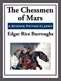 The Chessmen of Mars (Barsoom Series Book 5)