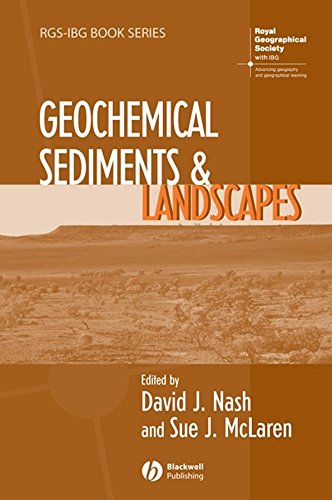 Geochemical Sediments and Landscapes (RGS-IBG Book Series 72) (English Edition)