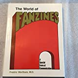 The World of Fanzines: A Special Form of Communication