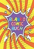 Blanko Comic Buch: Über 100 Seiten zum Selberzeichnen mit Comic Rastern - Das perfekte Gechenk für Kinder um Zeichnen zu lernen und die Kreativität zu steigern Wirbel bunt