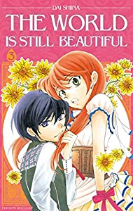 The World is still Beautiful Edition simple Tome 3