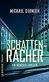 Schattenrächer: Thriller (Thriller im GMEINER-Verlag)