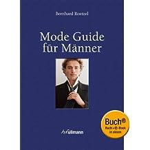 Mode Guide für Männer (Buch + E-Book)