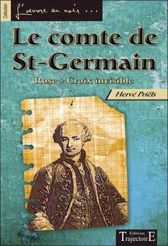Le comte de St-Germain - Rose Croix invisible