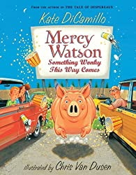 Mercy Watson: Something Wonky this Way Comes by Kate DiCamillo (2011-02-08)