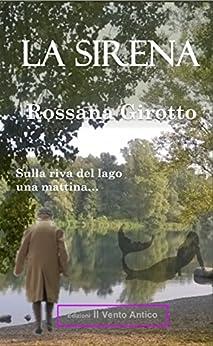 La sirena (I Take Away Vol. 4) (Italian Edition) by [Girotto, Rossana]
