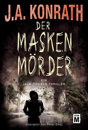 Der Maskenmörder (Ein Jack-Daniels-Thriller 12)