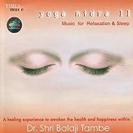 Yoga Nidra II - Music for Relaxation & Sleep