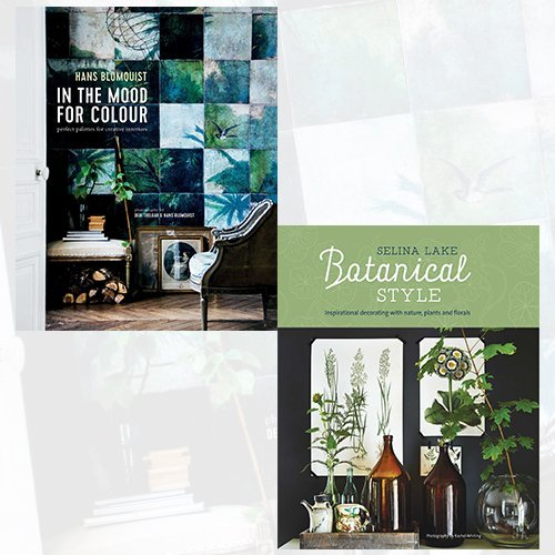 In the Mood for Colour and Botanical Style 2 Books Bundle Collection - Perfect palettes for creative interiors, Inspirational decorating with nature, plants and florals