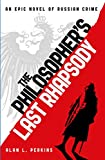 The Philosopher's Last Rhapsody (English Edition)