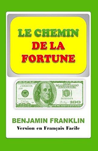 Le Chemin de la Fortune: Version Simple en Franais Facile