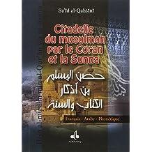 Citadelle du Musulman (La) - Husn al muslim