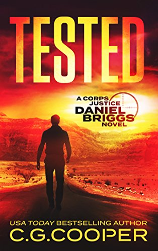 Tested (Daniel Briggs Book 4) (English Edition) par C. G. Cooper