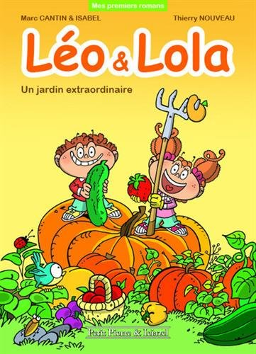 Léo et Lola : Un jardin extraordinaire