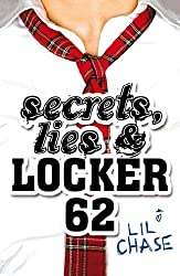 Secrets, Lies and Locker 62 by Chase, Lil (August 30, 2012) Paperback