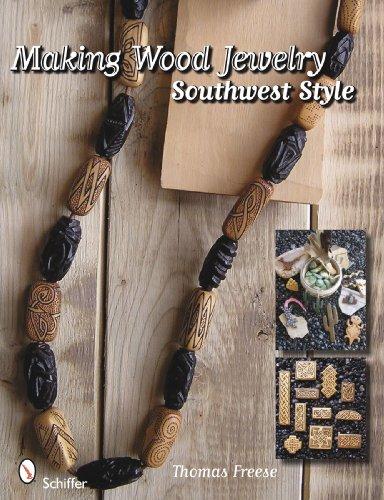 Making Wood Jewelry: Southwest Style por Thomas Freese