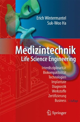 Medizintechnik: Life Science Engineering