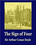 The Sign of Four (Illustrated) (Unique Classics) (English Edition)