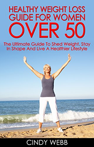 Weight-Loss-For-Women-Healthy-Weight-Loss-Guide-For-Women-Over-50-The-Ultimate-Guide-To-Shed-Weight-Stay-In-Shape-And-Live-A-Healthier-Lifestyle-How-to-Drop-Pounds-Step-by-Step-Weight-Loss-Guide