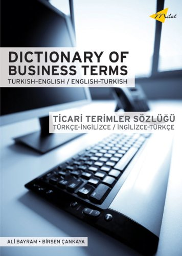 Dictionary Of Business Terms Turkish-english/english-turkish (Türkisch-englisch-wörterbuch)
