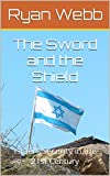 The Sword and the Shield: Israel's Security in the 21st Century