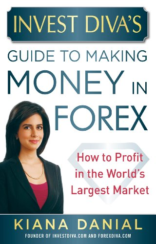 invest-divas-guide-to-making-money-in-forex-how-to-profit-in-the-worlds-largest-market