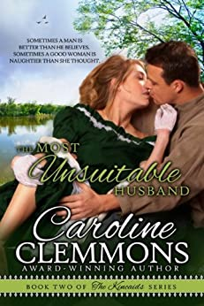 THE MOST UNSUITABLE HUSBAND, Kincaids Book 2 (The Kincaids) by [Clemmons, Caroline]