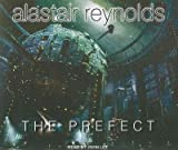 The Prefect - IPS Reynolds, Alastair ( Author ) Feb-28-2011 Compact Disc