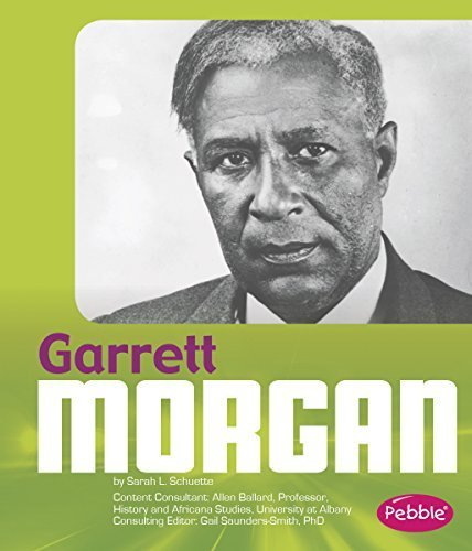 Garrett Morgan (Great African-Americans) by Sarah L. Schuette (2014-07-01)