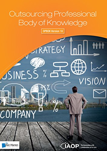 Outsourcing Professional Body of Knowledge - OPBOK Version 10 (English Edition)