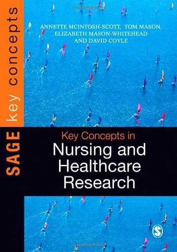 Key Concepts in Nursing and Healthcare Research (SAGE Key Concepts series)