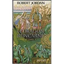 Le dragon réincarné (La roue du temps)