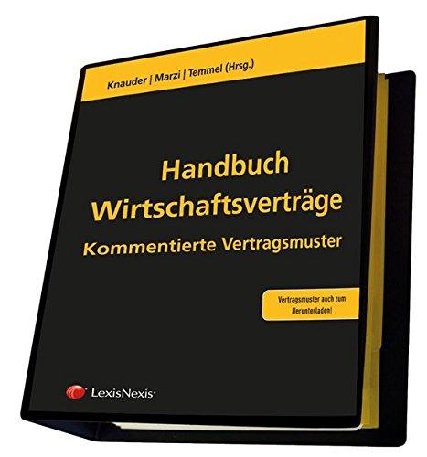 Handbuch Wirtschaftsverträge - Vertragsmustersammlung (Loseblatt)