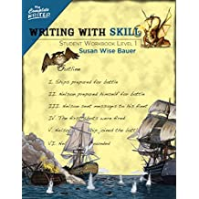 Writing with Skill, Level 1: Student Workbook (The Complete Writer, Level 5)