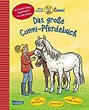 Das große Conni-Pferdebuch: mit Conni-Pony-Abenteuern von Julia Boehme - zum...